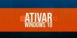 Como ativar o Windows 10: Passo a passo