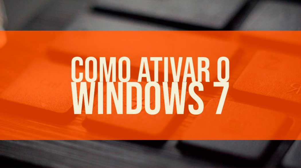 Como ativar o Windows 7