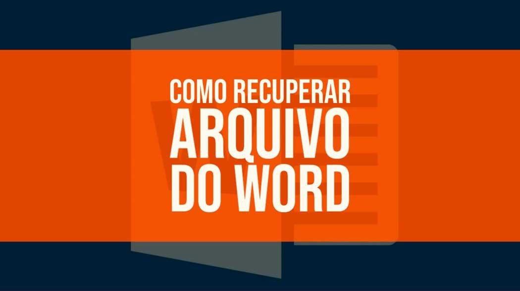 Como recuperar arquivo do Word