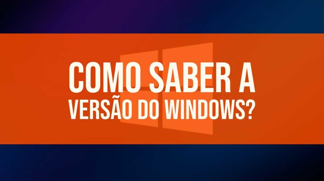 Como saber a versão do Windows