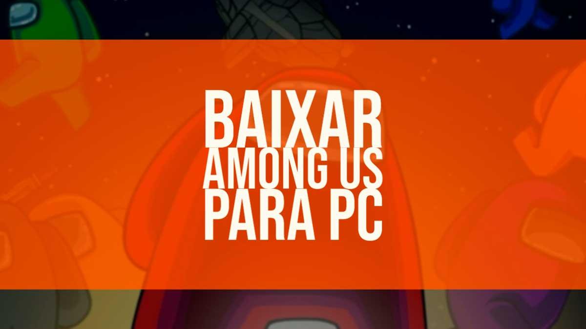 Baixar Among Us para PC