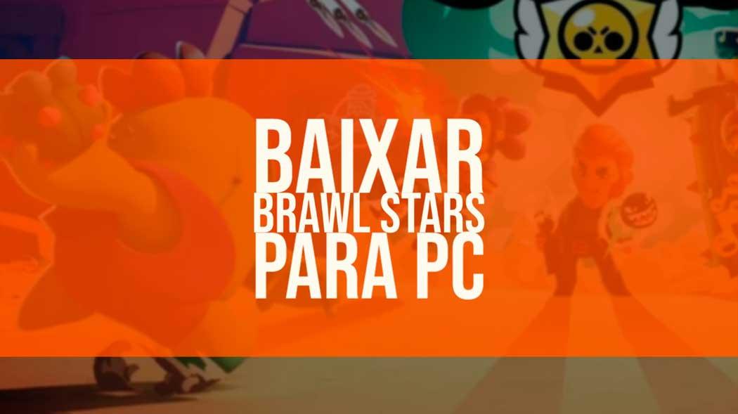 brawl stars download pc
