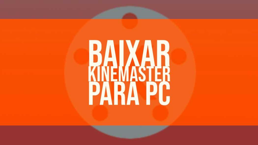 kinemaster para pc